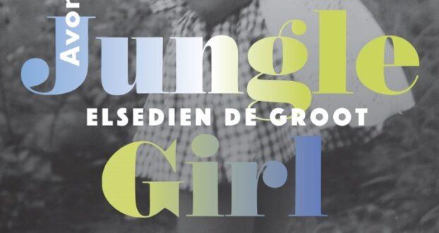 Leestip: Jungle Girl van Elsedien de Groot